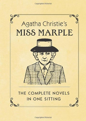 9780762452101: Agatha Christie's Miss Marple: The Complete Novels in One Sitting (In One Sitting/Miniature Edtns)