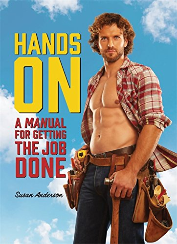 9780762452507: Hands On: A MANual for Getting the Job Done