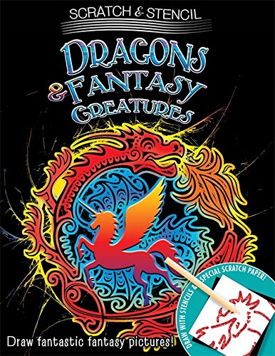 9780762452767: Scratch & Stencil: Dragons & Fantasy Creatures