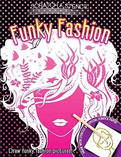 9780762452774: Scratch & Stencil: Funky Fashion