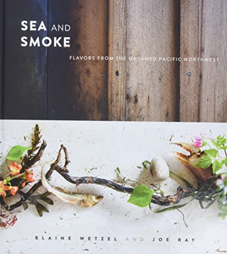 9780762453788: Sea and Smoke: World-Class Dishes from an Untamed Island