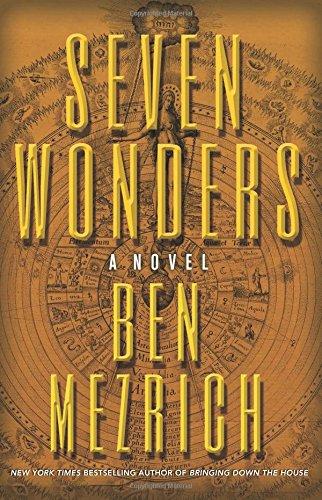 Seven Wonders: Ben Mezrich