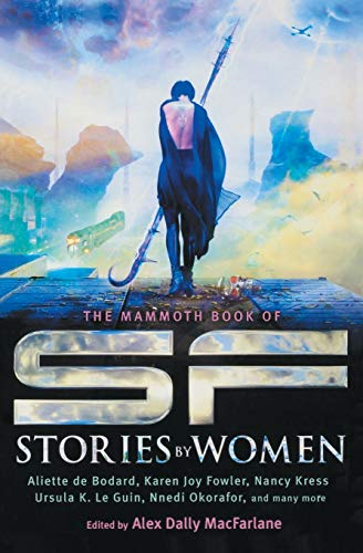 9780762454709: The Mammoth Book of SF Stories by Women