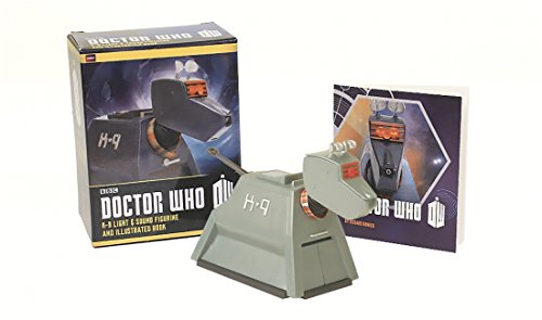 9780762454785: Doctor Who: K-9 Light-And-Sound Figurine and Illustrated Book [With Figurine] (Running Press Mega Mini Kit)