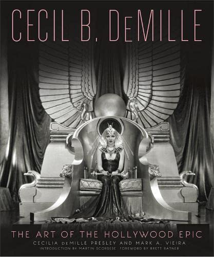 9780762454907: Cecil B. DeMille: The Art of the Hollywood Epic