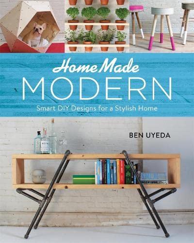 9780762455072: Homemade Modern: Smart Diy Designs for a Stylish Home