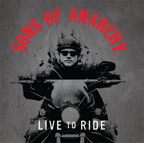 9780762455171: Sons of Anarchy: Live to Ride