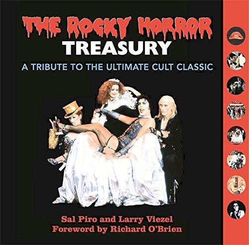 9780762455195: The Rocky Horror Treasury: A Tribute to the Ultimate Cult Classic