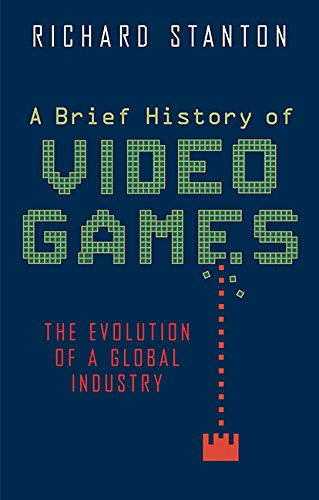 9780762456154: A Brief History of Video Games