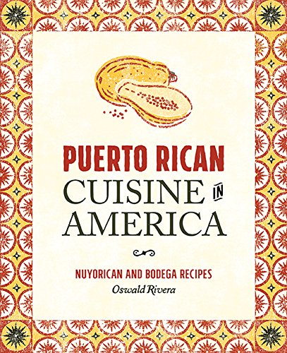 9780762456482: Puerto Rican Cuisine in America: Nuyorican and Bodega Recipes