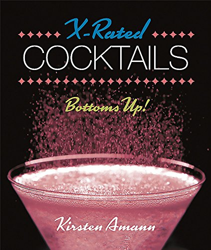 9780762456895: X-Rated Cocktails (Mini Kit)