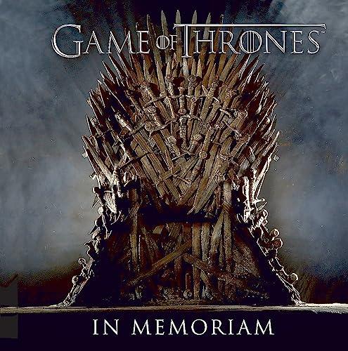 9780762457021: Game of Thrones: In Memoriam