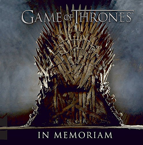 9780762457021: Game of Thrones: In Memoriam
