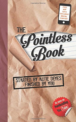 9780762457519: The Pointless Book: Started by Alfie Deyes, Finished by You