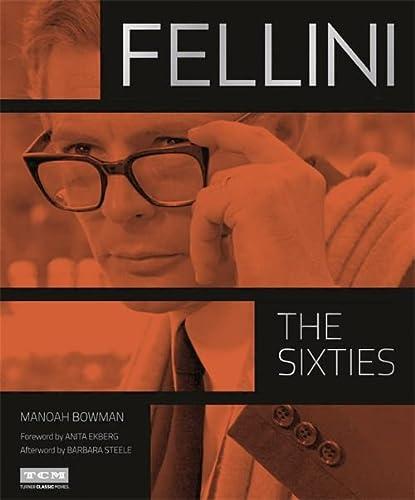 Fellini: The Sixties: Manoah Bowman