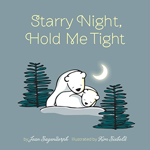 Starry Night, Hold Me Tight: Sagendorph, Jean