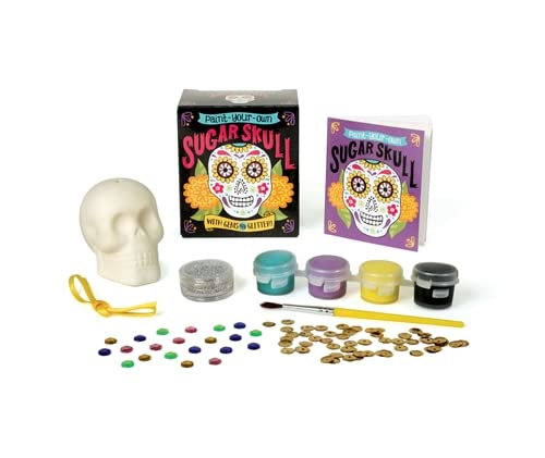 9780762458554: Paint-Your-Own Sugar Skull: With Gems and Glitter!