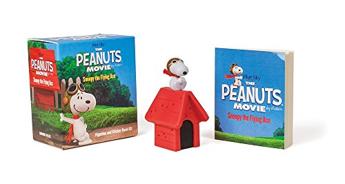 9780762458974: The Peanuts Movie: Snoopy the Flying Ace: Figurine and Sticker Book Kit