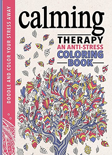 9780762459605: Calming Therapy: An Anti-Stress Coloring Book