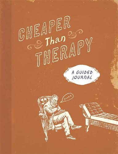 9780762459766: Cheaper than Therapy: A Guided Journal
