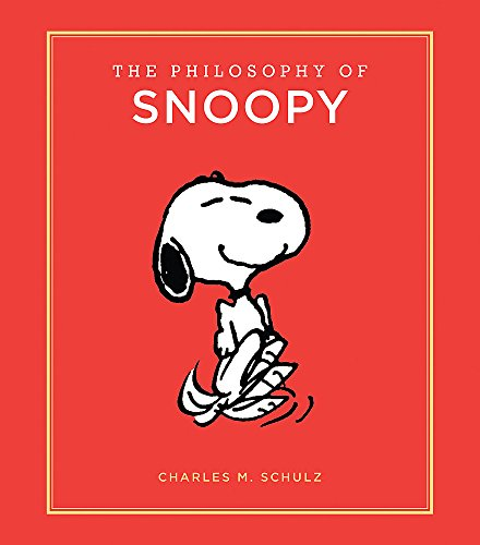 9780762463541: The Philosophy of Snoopy (Peanuts Guide to Life)