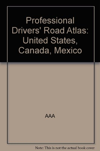 9780762518265: Professional Drivers' Road Atlas: United States, Canada, Mexico