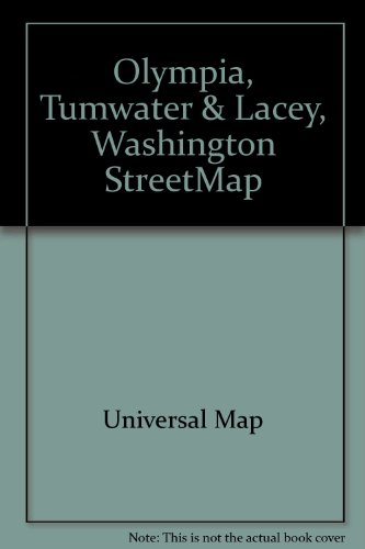 9780762521104: Olympia, Tumwater & Lacey, Washington StreetMap: Including Grand Mound, Ranier, Rochester, Tenino, Yelm : featuring Capitol campus area, Thurston County, Western Washington area