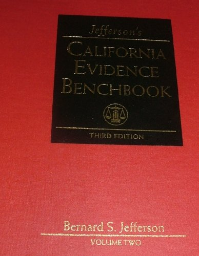 9780762605002: Jefferson's CALIFORNIA EVIDENCE BENCHBOOK 3rd Edition VOLUME: 2