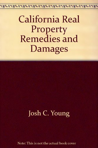 California real property remedies and damages