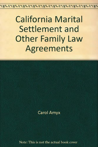 9780762609857: California Marital Settlement and Other Family Law Agreements
