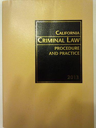 9780762619207: California Criminal Procedure and Practice