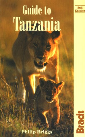 9780762700134: Guide to Tanzania: See ISBN 1-898323-36-4 (Bradt Guides)