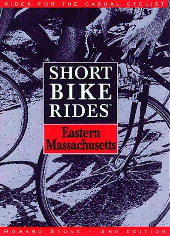 9780762700776: Short Bike Rides in Eastern Massachusetts (Short Bike Rides Series)