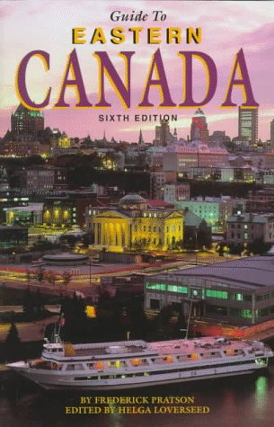 9780762701797: Guide to Eastern Canada (Guide to Series)