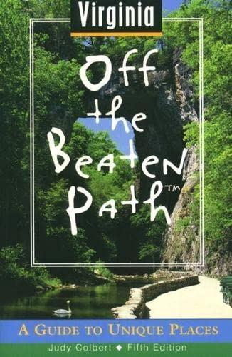 9780762702206: West Virginia Off the Beaten Path: A Guide to Unique Places (Off the Beaten Path Series)