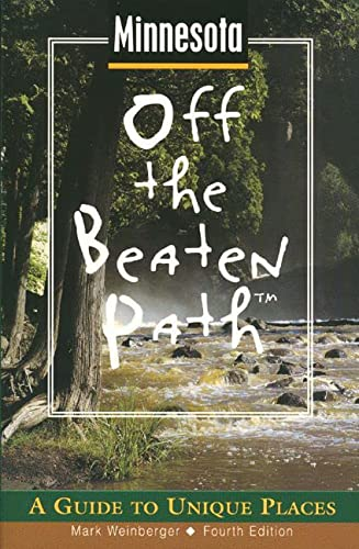 9780762702701: Minnesota Off the Beaten Path: A Guide to Unique Places (Off the Beaten Path Series)