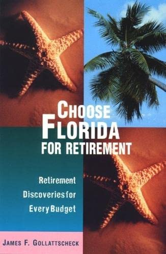 9780762703128: Choose the Southwest for Retirement: Retirement Discoveries for Every Budget (Choose Retirement Series)