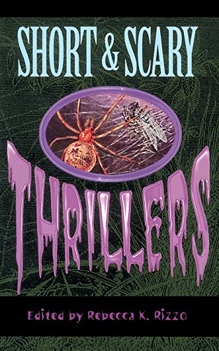 9780762703197: Short & Scary Thrillers, First Edition (Spooky)