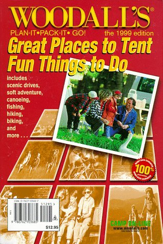 9780762703685: Woodall's Plan It, Pack-It, Go: Great Places to Tent, Fun Things to Do : North American (WOODALL'S TENTING DIRECTORY)