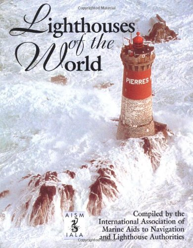 Lighthouses of the World: International Association of