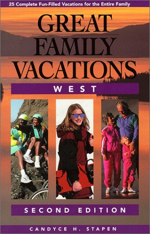 9780762704316: Great Family Vacations West, 2nd (Great Family Vacations Series)