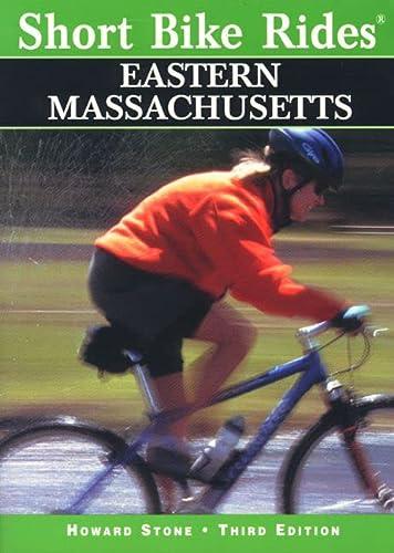 9780762704347: Short Bike Rides in Eastern Massachusetts, 3rd (Short Bike Rides Series)