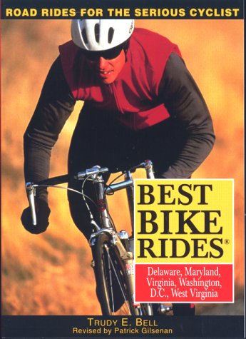 9780762704859: Best Bike Rides Delaware Maryland, Virginia, Washington, D.C. and West Virginia (Best Bike Rides Series)