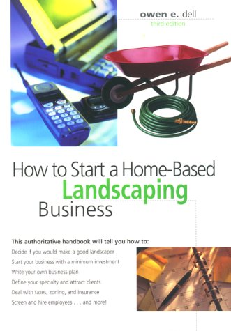 9780762705160: How to Start a Home-Based Landscaping Business (Home-Based Business Series)