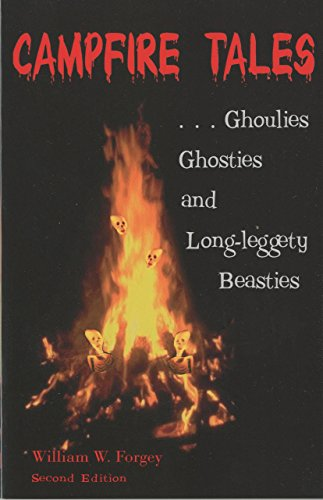 9780762705290: Campfire Tales, 2nd: Ghoulies, Ghosties, and Long-Leggety Beasties (Campfire Books)