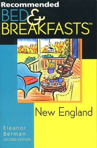 9780762705504: Recommended Bed & Breakfasts New England (Recommended Bed & Breakfasts Series)