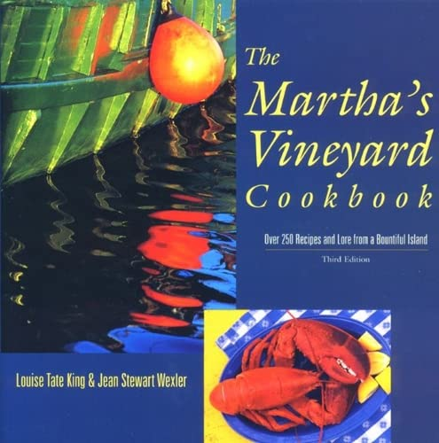 Martha's (The) Vineyard Cookbook, Over 250 Recipes: King, Louise Tate