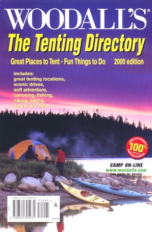 9780762705931: Woodall's Tenting Directory, 2000: Great Places to Tent...Fun Things to Do