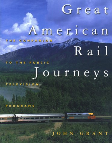 9780762706143: Great American Rail Journeys (Broadcast Tie-Ins)