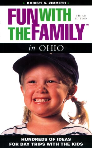 Fun with the Family in Ohio: Hundreds: Zimmeth, Khristi S.